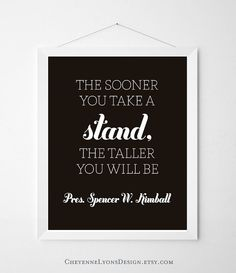 "45 COLOR options- ""The Sooner You Take A Stand""- 8x10 inch Spencer W. Kimball Typographic Quote Poster Print, LDS art print, LDS Conference"