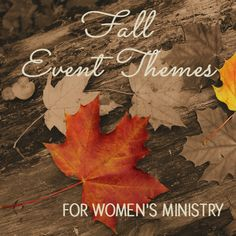 Fall Women's Ministry Theme Titles