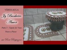 Jg Banheiro Amor - Parte 3 - Tapete do Vaso - YouTube