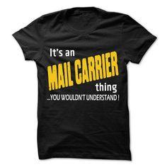 It is Mail carrier Thing ... 99 Cool Job Shirt ! - #cool tee shirts #t shirt websites. ORDER HERE => https://www.sunfrog.com/LifeStyle/It-is-Mail-carrier-Thing-99-Cool-Job-Shirt-.html?id=60505