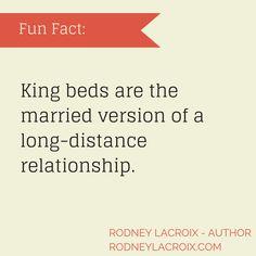 marriage | relationships | humor | funny | meme | author | tweets from @moooooog35 | Rodney Lacroix | My books: amzn.to/2crgRZz | My website: rodneylacroix.com