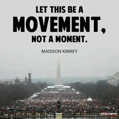"""The Women's March On Washington (01/21/17) -- """"Let This.."""" glorious, phenomenal world-wide gathering of 3-million+ supporters in 700+ sites in Washington and all 50 states, plus 60+ countries and all 7 Continents.. """"Be A Movement, Not A Moment!!"""""""