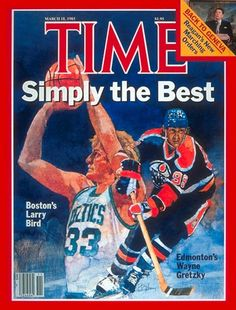 March 18 1985 Time Magazine With Larry Bird & Wayne Gretzky Cover EX+ Basketball Legends, Sports Basketball, Basketball Players, Nba Players, Larry Bird, Celtic Pride, Wayne Gretzky, Boston Sports, Time Magazine