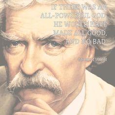 Mark Twain on god.     > > >  Click image!