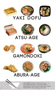 Types of tofu in Japanese cuisine Japanese Dishes, Japanese Food, Clean Recipes, Cooking Recipes, Asian Cooking, Food Facts, Food Illustrations, Korean Food, Food Menu