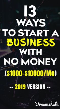 13 ways to start a business with no money. Start A Business From Home, Work From Home Jobs, Starting A Business, Make Money From Home, Way To Make Money, Business Advice, Online Business, Business Motivation, Online Checks