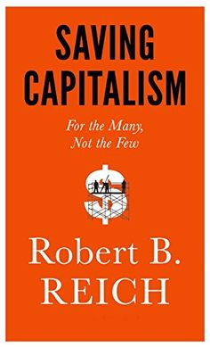 Saving Capitalism: For the Many, Not the Few by Robert B. Reich http://www.amazon.com/dp/0385350570/ref=cm_sw_r_pi_dp_Qkdcwb1ZQRGCC