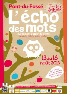8ème édition du Festival « L'Echo des mots ». Du 13 au 16 août 2013 à Saint Jean Saint Nicolas.