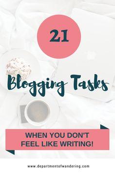 21 Blogging Tasks When You Don't Feel Like Writing, Pinterest