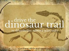 """See what adventures lie on the Dinosaur Trail in Drumheller, Alberta! Find out more at """"Down the Wrabbit Hole - The Travel Bucket List"""". Click the image for the blog post."""