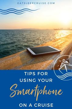 10 Tips for Using Your Smartphone on a Cruise Ship - 10 Tips for Using Your Smartphone on a Cruise Ship - Make the most of your smartphone at sea without returning home to a huge bill with these Tips for Using Your Smartphone on a Cruise Ship. #cruise #cruisetips #cruiseship #smartphones #eatsleepcruise