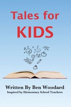 Tales for Kids: Stories Inspired by Elementary School Tea... https://www.amazon.com/dp/0997344822/ref=cm_sw_r_pi_dp_x_AsL2yb3RSR5V4