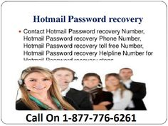 Hotmail Password Reset Dial 1-877-776-6261 Toll Free Number Call us on 1-877-776-6261 to get rid of any Hotmail security issues. For instant recovery of Hotmail Hacked Account, get in touch with our Hotmail experts to know how to reset hacked hotmail account. You only required to call on Hotmail Password Reset Number 1-877-776-6261 or need to go through the official web http://www.emailcontacthelp.com/hotmail-password-recovery-reset-hacked.html