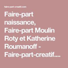 Faire-part naissance, Faire-part Moulin Roty et Katherine Roumanoff - Faire-part-creatif.com
