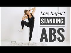 Welcome to today's low impact standing abs workout! We are going to build core strength and improve balance with this series of standing ab exercises. Standing Up Ab Workout, Ab Workout With Weights, Standing Ab Exercises, Easy Ab Workout, Low Impact Workout, Ab Workout At Home, Easy Workouts, At Home Workouts, Workout Mat