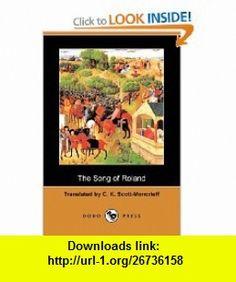 The Song of Roland (Dodo Press) (9781409929833) C. K. Scott-Moncrieff, G. K Chesterton, George Saintsbury , ISBN-10: 1409929833  , ISBN-13: 978-1409929833 ,  , tutorials , pdf , ebook , torrent , downloads , rapidshare , filesonic , hotfile , megaupload , fileserve