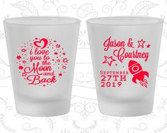 Love you to the moon and back, Promotional Frosted Shot Glass, Spaceship, Moon Wedding, Frosted Glasses (267)