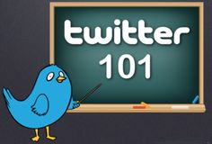Twitter 101 - Please Click Here !