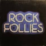 Rock Follies - Julie Covington, Rula Lenska, Charlotte Cornwell. I loved this show! Andy Mackay from Roxy Music did a cameo in this and did the theme music. This 1976-77 British series was shown on PBS.