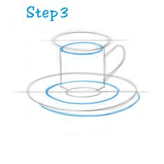 How to Draw a Tea Cup - Step 3