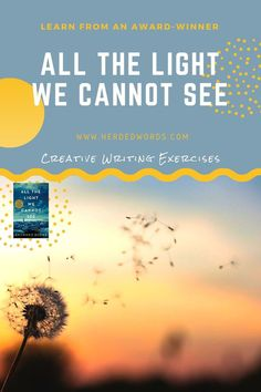 Practice fiction writing & improve your skills with the award-winning novel, ALL THE LIGHT WE CANNOT SEE. Writing A Novel Tips, Fiction Writing, Writing Skills, Writing A Book, Writing Practice, Writing Help, Start Writing, Novels For Beginners, Historical Fiction Novels