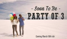 Soon to be -party of three! Baby announcement