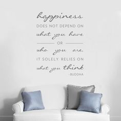 Found it at Wayfair.ca - Happiness Does Not Depend On Wall Decal