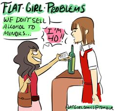 Flat Girl Problems --just this photo, doesn't take ya to anything else