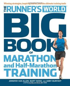 Runner's World Big Book of Marathon and Half-Marathon Training: Winning Strategies, Inpiring Stories, and the Ultimate Training Tools by Amby Burfoot http://smile.amazon.com/dp/1609616847/ref=cm_sw_r_pi_dp_e-Umwb0RJZY72