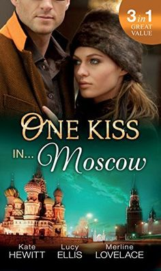One Kiss in... Moscow (Mills & Boon M&B): Kholodov's Last Mistress / The Man She Shouldn't Crave / Strangers When We Meet by Kate Hewitt, http://www.amazon.co.uk/dp/B00UAST5VC/ref=cm_sw_r_pi_dp_3IRevb0JEMZZP