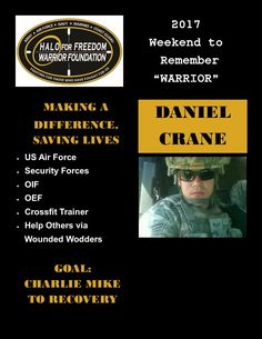 Meet 2017 Weekend to Remember Warrior Daniel Crane #USAF #Crossfit #WoundedWodders #LeaveNoVeteranBehind  Countdown: 33 D 18 H 16 M to liftoff! Halo for Freedom Warrior Foundation