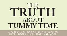 PT: Truth about Tummy Time - Interesting new site we just found out about.  Let us know what you think.  It is not a traditional blog so I am moving it out of our blog board. .- -  Pinned by @PediaStaff – Please Visit http://ht.ly/63sNt for all our pediatric therapy pins