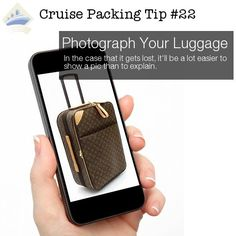 cruise packing tip 22 - photograph luggage & tip 23 are smart tips