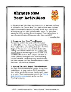 Two Chinese New Year Literacy Activities - The first lesson is a cooperative learning sorting activity in which cards with facts about the Chinese and American New Years are placed on a Venn diagram. The second activity involves discussion cards to use with the book Sam and the Lucky Money.