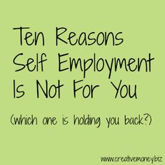 10 reasons self employment is not for you