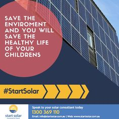 Save The Environment And You Will Save The of your Childrens by fighting against The So, Speak with our Solar Consultant Today Solar Panel Installation, Solar Panels, Renewable Energy, Solar Energy, Energy Conservation Day, Save Environment, Solar Power System, Save The Planet, Global Warming