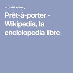 Prêt-à-porter - Wikipedia, la enciclopedia libre