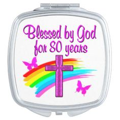 PRETTY PINK BLESSED BY GOD FOR 80 YEARS VANITY MIRROR http://www.zazzle.com/jlpbirthday/gifts?cg=196105095260308256&rf=238246180177746410  #80thbirthday #80yearsold #Happy80thbirthday #80thbirthdaygift #80thbirthdayidea #80yroldChristian  #happy80th #Blessed80th