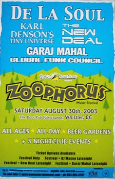 Original concert poster for the Zoophorus Music Festival featuring De La Soul, New Deal, and Garaj Mahal at the Commodore Ballroom in Canada. 11