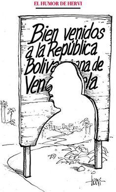 """Humor de Hervi: """"Bienvenidos a la República Bolivariana de Venezuela"""""""