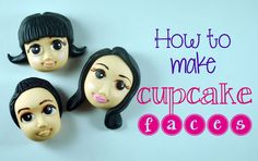 How to Make Cupcake Faces