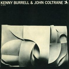 Kenny Burrell With John Coltrane - Kenny Burrell & John Coltrane