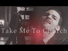 Elijah Mikaelson [The Originals] - Take Me To Church [3x13]