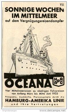 Original-Werbung/Inserat/ Anzeige 1933 - OCEANA / SONNIGE WOCHEN IM MITTELMEER ca. 80 X 110 mm