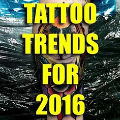 In 2015 we saw a ton of spectacular tattoos. Incredible designs were unleashed into the tattoo world on the daily. It's safe to say that the artists of today continue to defy expectations of what a tattooer can do with human skin. #Inked #tattoo #tattoos #trend #trends #2016 #future #new #style #design #idea