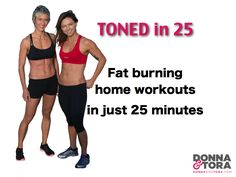 Toned in 25, the best HITT fat burning workouts for women in 25 minutes
