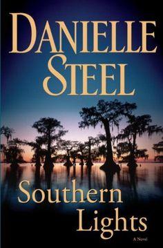 Southern Lights: A Novel by Danielle Steel, http://www.amazon.com/dp/B002SME1V2/ref=cm_sw_r_pi_dp_UtYbrb0X07STS