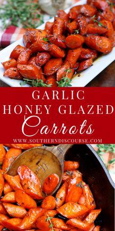 Garlic Honey Glazed Carrots - a southern discourse Carrots In Oven, Carrots Side Dish, Honey Glazed Carrots, Honey Roasted Carrots, Cooked Carrots, Vegetable Side Dishes, Vegetable Recipes, Honey Garlic Chicken, Honey Glazed Chicken