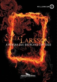 Trilogia Millennium - Livro 2 - A Menina que Brincava com Fogo - Stieg Larsson (via Skoob)