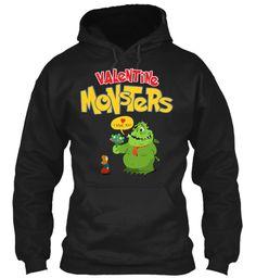 Valentine Monster! Top New T Shirt 2017! Black Sweatshirt Front
